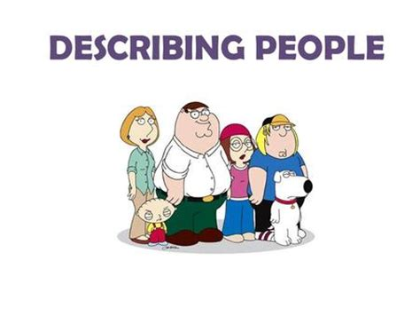 Describing People: A Persons Physical Appearance ILU